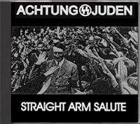 Achtung Juden - Straight Arm Salute