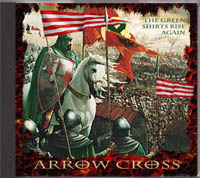 Arrow Cross - The Green Shirts Rise Again