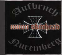 Aufbruch / Nuremberg - Union Skinhead Split CD - Click Image to Close