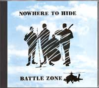 Battle Zone - Nowhere to hide