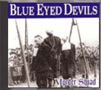 Blue Eyed Devils - Murder Squad - Click Image to Close
