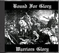 Bound For Glory - Warriors Glory