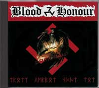 Blood & Honour - Trotz verbot nicht tot - Click Image to Close