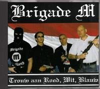 Dutch - Hungarian Brotherhood (Brigade M & Feher Torveny)