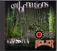 Adler, Project Vandal, Agressiva 88 - Call of Nations