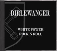 Dirlewanger - White Power Rock n Roll