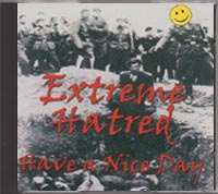 Extreme Hatred - Have A Nice Day