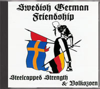 Steelcapped Strength / Volkszorn - Swedish German Friendship