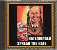 Hatemonger - Spread the Hate