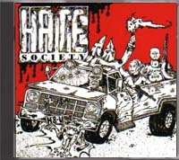 Hate Society - Sounds of Racial Hatred
