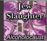 Jew Slaughter - Alcoholocaust