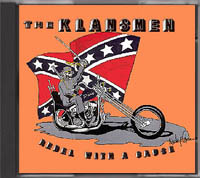 The Klansmen - Rebel with a Cause