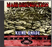 Mass Destruction - Keine Gnade