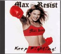 Max Resist - Keep Fighting