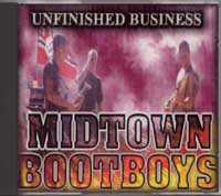 Midtown Bootboys - Unfinished Business