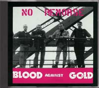 No Remorse - Blood Against Gold