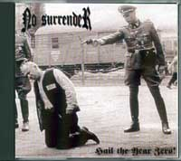 No Surrender - Hail the Year Zero!