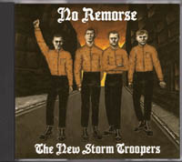 No Remorse - The New Storm Troopers