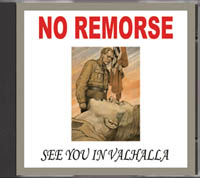 No Remorse - See You In Valhalla