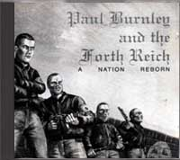 Paul Burnley and the Fourth Reich - A Nation Reborn