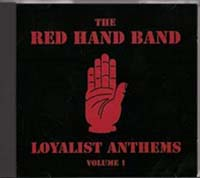 The Red Hand Band - Loyalist Anthems