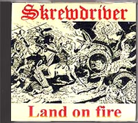 Skrewdriver - Land on Fire - Click Image to Close