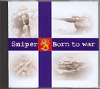 Sniper - Born To War