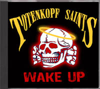 Totenkopf Saints - Wake Up