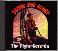 Bound For Glory - The Fight Goes On