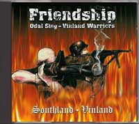 Friendship - Odal Sieg - Vinland Warriors