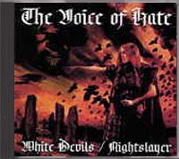 White Devils / Nightslayer - The Voice Of Hate