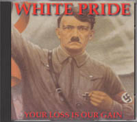 White Pride - Your Loss Is Our Gain