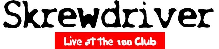 Skrewdriver 100 club