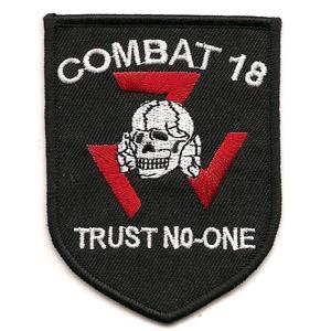 Combat 18 Trust No One