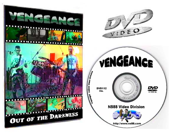 Vengeance out of the darkness