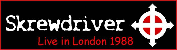 Skrewdriver London England 1988